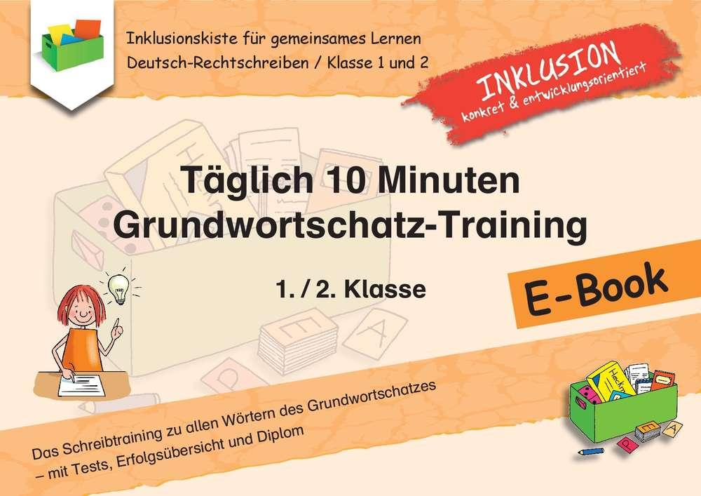 Täglich 10 Minuten Grundwortschatz-Training: 1./2. Klasse ...